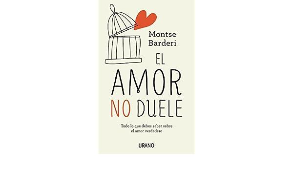 El Amor No Duele Crecimiento Personal Spanish Edition