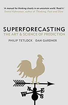 Superforecasting: The Art and Science of Prediction eBook ...