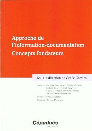 Approche de l'information-documentation - Concepts fondateurs