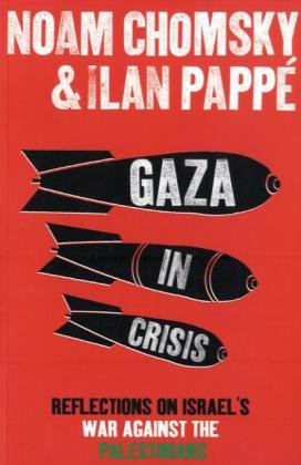 Gaza in Crisis: Reflections on Israel's War Against the Palestinians - Hamilton Streifen