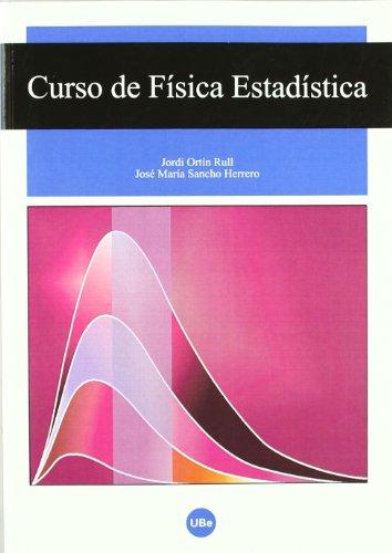 Curso de física estadística por Jordi Ortín Rull