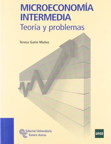 Microeconomía intermedia: Teoría y problemas (Manuales)