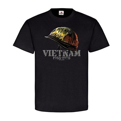 Born to Kill Indochinakrieg Vietnam Südvietnam US Army Helm Full Metal Jacket Gedenken T Shirt #20647, Farbe:Schwarz, Größe:Herren L -