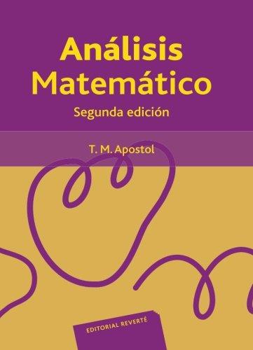 Análisis matemático por Tom M. Apostol
