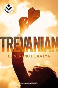 El verano de Katya ) par  Trevanian