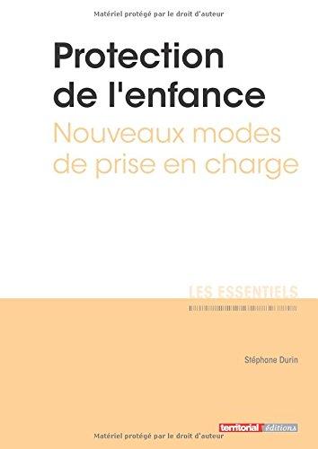 Protection de l'enfance - Nouveaux modes de prise en charge par M Stéphane Durin