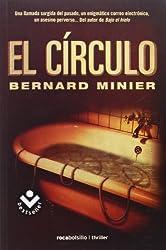 El c?-rculo by Bernard Minier (2014-04-06)
