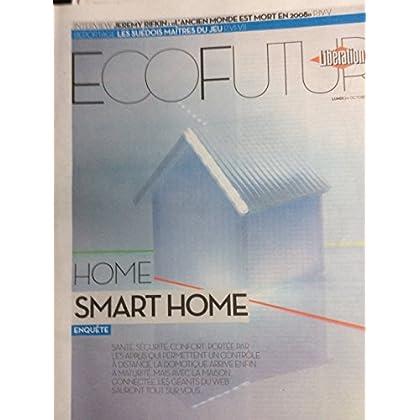 Libération Supplément Écofutur Du 20/10/14 : Smart home / Jeremy Rifkin / Suède & jeux vidéo