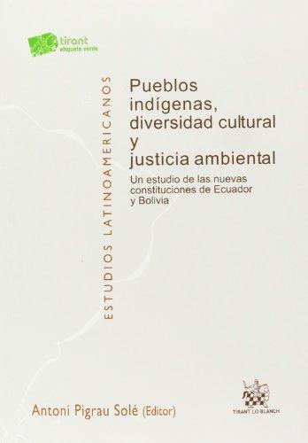 Pueblos indígenas, diversidad cultural y justicia ambiental (Estudios Latinoamericanos)
