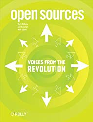 Open Sources: Voices from the Open Source Revolution