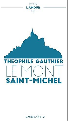 Pour l'Amour du Mont Saint Michel par T.Gautier