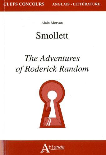 Smollett : The Adventures of Roderick Random