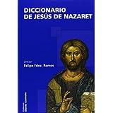 Diccionario de Jesús de Nazaret (Diccionarios MC)