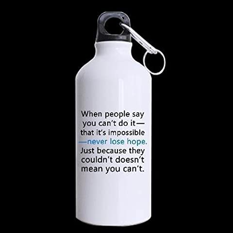 When People Say You Can?¡¥T Do It Custom Sport Water Bottle Travel Cup Nice Gift 13.5 OZ