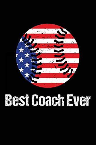 Best Coach Ever: Baseball Coach Gift Notebook Journal V7 (Baseball Books for Kids) por Dartan Creations