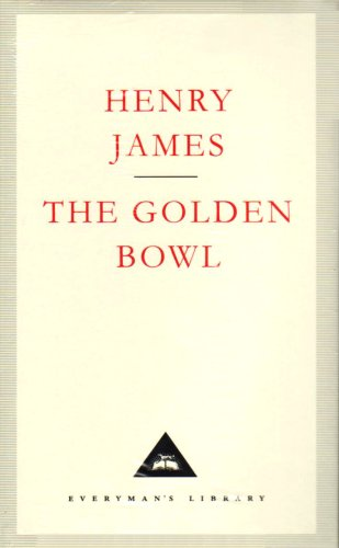 The Golden Bowl (Everyman's Library Classics)