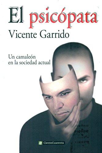 El psicópata (CientoCuarenta) por Vicente Garrido Genovés