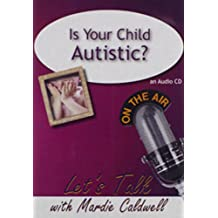 Is Your Child Autistic?