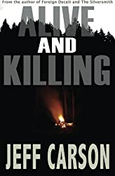 Alive and Killing (David Wolf) (Volume 3) by Jeff Carson (2013-12-04)