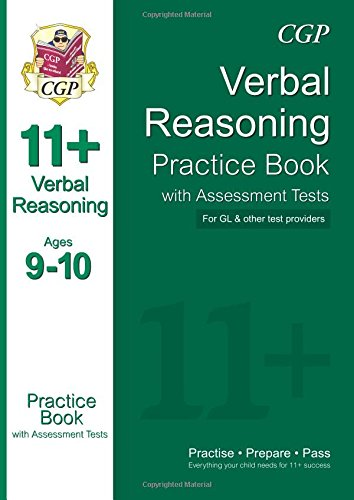 11+ Verbal Reasoning Practice Book with Assessment Tests Ages 9-10 (for GL & Other Test Providers) (CGP 11+ GL)