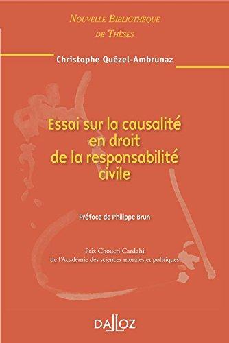 Essai sur la causalité en droit de la responsabilité civile par Christophe Quézel-Ambrunaz