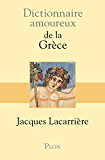Dictionnaire amoureux de la Grèce
