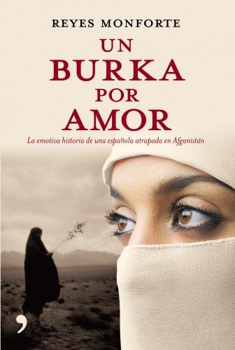 Un burka por amor por Reyes Monforte