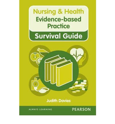 [ NURSING & HEALTH SURVIVAL GUIDE: EVIDENCE BASED PRACTICE BY DAVIES, JUDITH](AUTHOR)SPIRAL BOUND