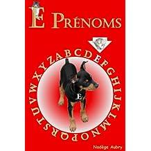 E Prénoms (AZ Prénoms t. 5) (French Edition)