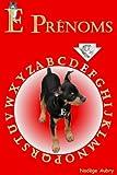 Telecharger Livres E Prenoms AZ Prenoms t 5 (PDF,EPUB,MOBI) gratuits en Francaise
