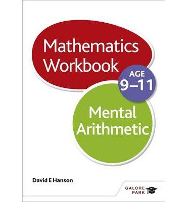 [(Mental Arithmetic Workbook Age 9-11)] [ By (author) David E. Hanson ] [September, 2014]