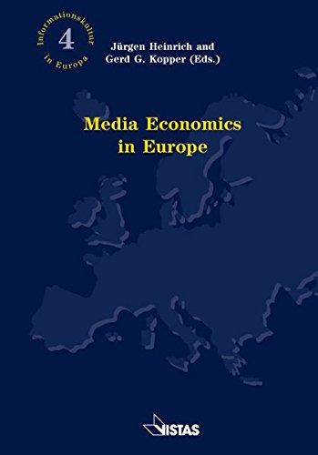 Media Economics in Europe (Informationskultur in Europa)