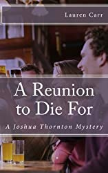 A Reunion to Die For: A Joshua Thornton Mystery by Lauren Carr (2011-04-26)