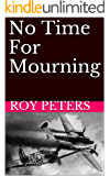 No Time For Mourning
