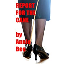 Report for the Cane (English Edition)