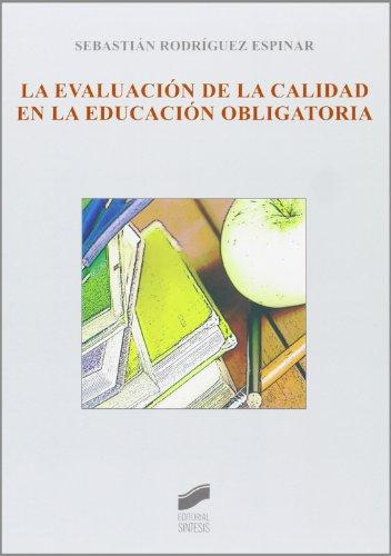 La evaluación de la calidad en la educación obligatoria