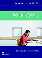 Improve Your IELTS: Writing Skills