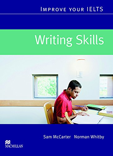 IMPROVE IELTS Writing Skills: Study Skills (Improve your skills)