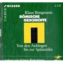 Römische Geschichte: Von den Anfängen bis zur Spätantike (2 CDs)