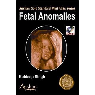 Fetal Anomalies (Anshan Gold Standard Mini Atlas)