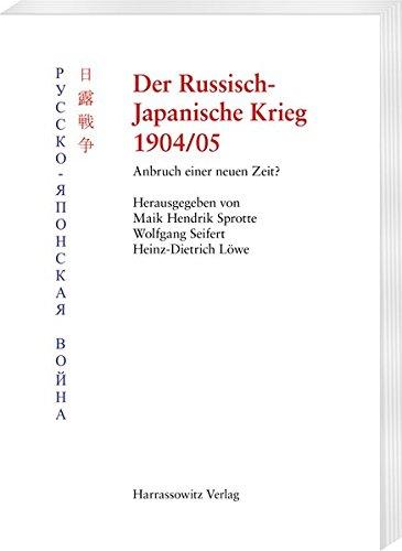 Der Russisch-Japanische Krieg 1904/05: Anbruch einer neuen Zeit