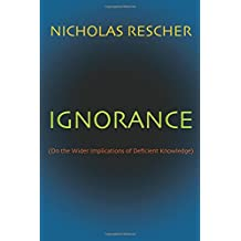 Ignorance: On the Wider Implications of Deficient Knowledge