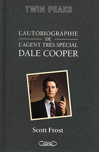 L'autobiographie de l'agent très spécial Dale Cooper