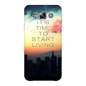 Delighted Its Start Living Back Case Cover for Galaxy E7