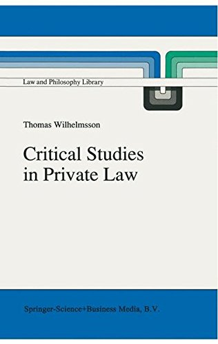 Critical Studies in Private Law: A Treatise on Need-Rational Principles in Modern Law (Law and Philosophy Library)