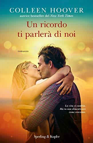 Un ricordo ti parlerà di noi (Italian Edition)