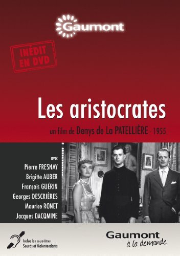 Bild von Les aristocrates by Pierre Fresnay