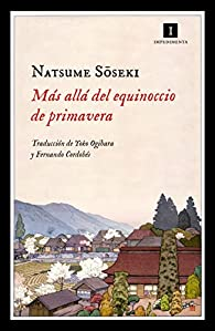 Más allá del equinoccio de primavera par Natsume Soseki