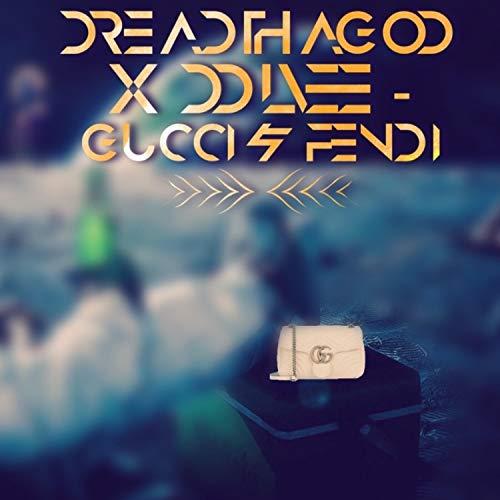 Gucci & Fendi (feat. Ddlvee) [Explicit] - Gucci Fendi