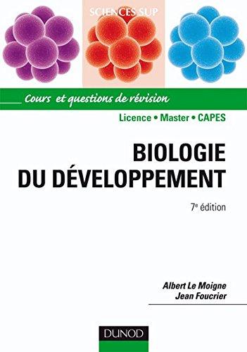 Biologie du dveloppement - 7e dition : Cours et questions de rvision (Sciences de la vie)